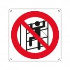 Cartelli segnaletici vietato arrampicarsi - 270x270 mm - 1336X