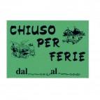 Cartello in cartoncino CHIUSO PER FERIE - 16x23 cm - giallo - CWR